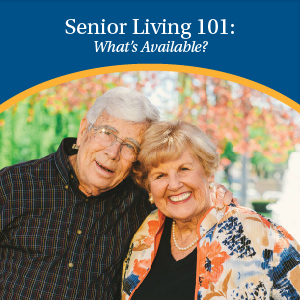 Senior Living 101 | Eskaton